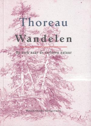 Henry David Thoreau - Wandelen