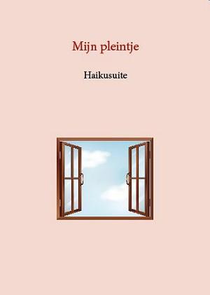 Mijn pleintje - een haikusuite